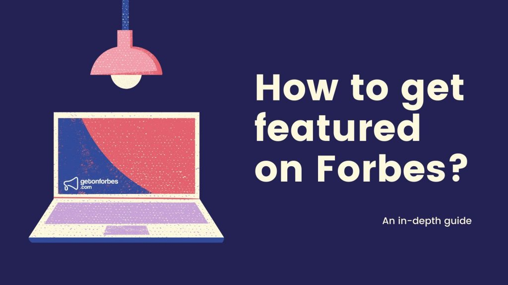 How to get featured in a forbes article